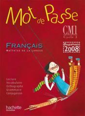 MOT DE PASSE ; francais ; CM1 ; guide pedagogique (édition 2010) - Couverture - Format classique