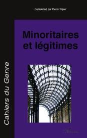 Minoritaires Et Legitimes - Couverture - Format classique
