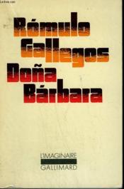 Dona Barbara. Collection : L'Imaginaire N° 45 - Couverture - Format classique