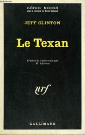 Le Texan. Collection : Serie Noire N° 1200 - Couverture - Format classique