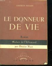 Le Donneur De Vie. - Couverture - Format classique