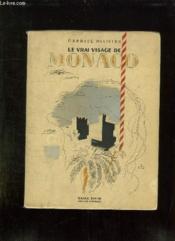 Le Vrai Visage De Monaco. - Couverture - Format classique