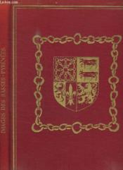 La Revue Geographique Et Industrielle De France. Images Des Basses Pyrenees. - Couverture - Format classique