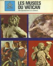 Les Musees Du Vatican. Monumenti, Musei E Gallerie Pontificie - Couverture - Format classique