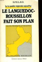 Sur La Question Regionale Aujourd'Hui: Le Languedoc-Roussillon Fait Son Plan - Couverture - Format classique
