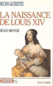 1638 : Naissance de louis XIV - Couverture - Format classique