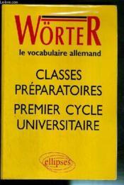 Worter : classes prépas et 1er cycle universitaire - Couverture - Format classique