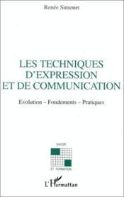 Les techniques d'expression et de communication - Couverture - Format classique