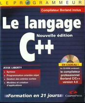Le Programmeur Le Langage C++ Nouvelle Edition Formation En 21 Jours - Intérieur - Format classique