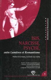 Isis, narcisse, psyche entre lumieres et romantisme. mythe et ecritur es, ecritures du mythe - Intérieur - Format classique