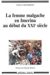 La femme malgache en Imerina au début du XXIe siècle - Couverture - Format classique
