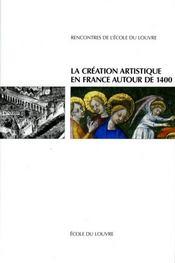 La création artistique en France autour de 1400 - Intérieur - Format classique