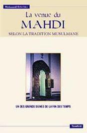 La venue du mahdi ; selon la tradition musulmane - Intérieur - Format classique