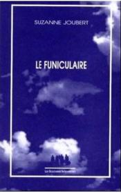 Le funiculaire - Couverture - Format classique