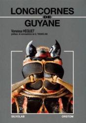 Longicornes de Guyane - Couverture - Format classique