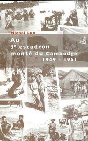 Au 3e escadron monté du Cambodge 1949-1951 - Couverture - Format classique