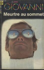 Collection La Poche Noire. N° 113 Meurtre Au Sommet. - Couverture - Format classique