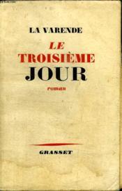 Le Troisieme Jour. - Couverture - Format classique
