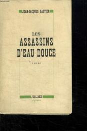 Les Assassins D Eau Douce. - Couverture - Format classique