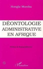 Déontologie administrative en Afrique - Couverture - Format classique
