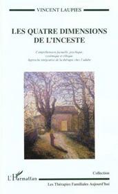 Les Quatre Dimensions De L'Inceste ; Comprehension Factuelle ; Psychique ; Systematique Et Ethique - Intérieur - Format classique