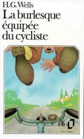 La burlesque équipée du cycliste - Couverture - Format classique