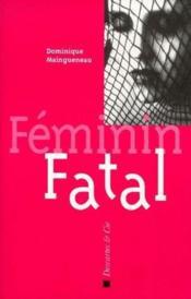 Féminin fatal - Couverture - Format classique