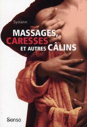 Massages, caresses et autres câlins - Couverture - Format classique