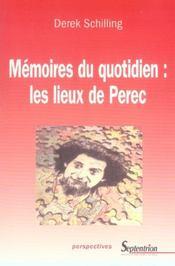 Memoires du quotidien, les lieux de perec - Intérieur - Format classique