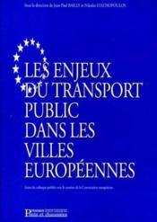 Enjeux transp public dans villes europeenne - Couverture - Format classique