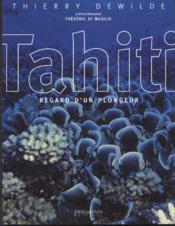 TAHITI. Regard d'un plongeur - Couverture - Format classique