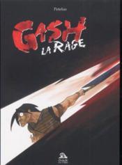 Gash la rage - Couverture - Format classique