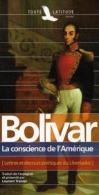 Bolivar, la conscience de l'Amérique - Couverture - Format classique