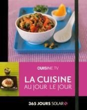 365 jours Solar ; Cuisine.tv, la cuisine au jour le jour - Couverture - Format classique