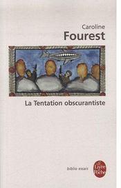 La tentation obscurantiste - Couverture - Format classique