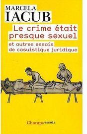Le crime était presque sexuel - Couverture - Format classique