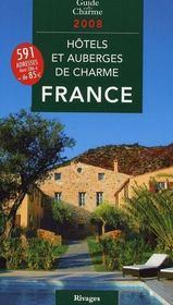 Guide des hôtels et auberges de charme en France (édition 2008) - Intérieur - Format classique