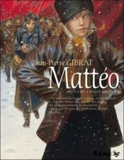 Mattéo T.2 ; deuxième époque (1917-1918) - Couverture - Format classique