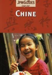 CAP SUR ; Chine (2e édition) - Couverture - Format classique