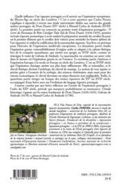 Naissance et renaissance de l'équitation portugaise ; du XV au XVIII siècle d'après l'étude des textes fondateurs - 4ème de couverture - Format classique