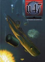 U.47 T.1 ; le taureau de Scapa Flow - Couverture - Format classique