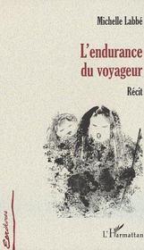 L'Endurance Du Voyageur - Intérieur - Format classique