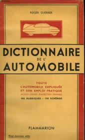 Dictionnaire De L'Automobile. I - Les Premiers Elements De L'Automobile. Ii - Dictionnaire De L'Automobile Pratique. - Couverture - Format classique
