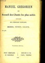 Manuel Gregorien Ou Recueil Des Chants Les Plus Usites N°873 - Couverture - Format classique