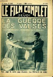 Le Film Complet Du Jeudi N° 1552 - 13e Annee - La Guerre Des Valses. - Couverture - Format classique