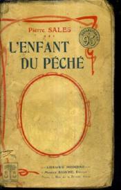 L'Enfant Du Peche / Moeurs Contemporaines. - Couverture - Format classique