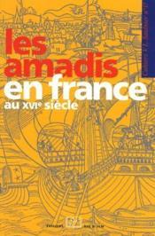 Cahier Saulnier ; Les Amadis En France Au Xvi Siècle - Couverture - Format classique