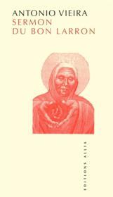 Sermon Du Bon Larron (Le) - Couverture - Format classique