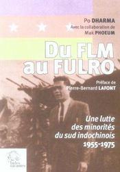 Du flm au fulro une lutte des minorites du sud indochinois (1955-1975) - Intérieur - Format classique