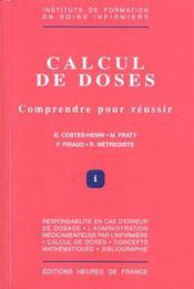 Calcul De Doses Comprendre Pour Reussir - Intérieur - Format classique